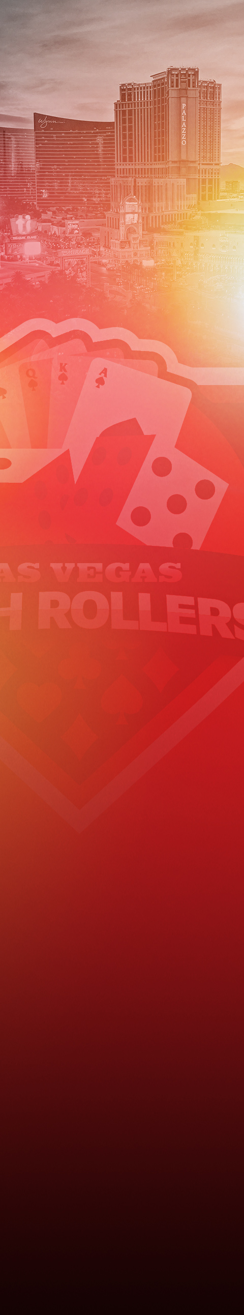 high rollers background